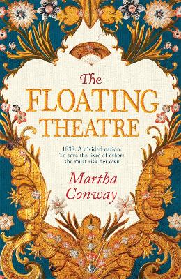 The Floating Theatre by Martha Conway