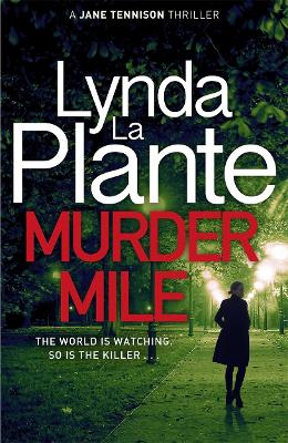 Cover for Murder Mile by Lynda La Plante