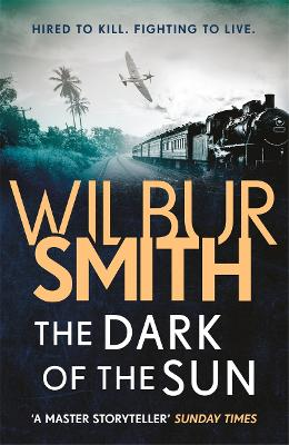 Cover for The Dark of the Sun by Wilbur Smith