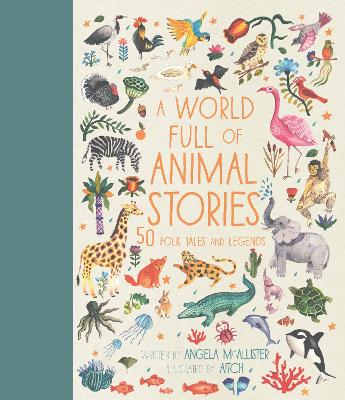 Cover for A World Full of Animal Stories by Angela Mcallister