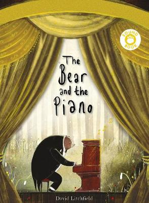 Cover for The Bear and the Piano Sound Book by David Litchfield