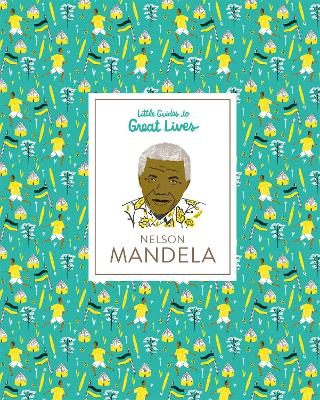 Book Cover for Nelson Mandela - Little Guides to Great Lives by Isabel Thomas