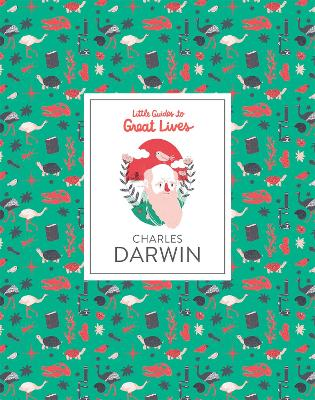 Charles Darwin - Little Guides to Great Lives