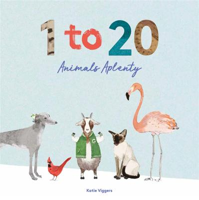 Cover for 1 to 20 Animals Aplenty by Katie Viggers