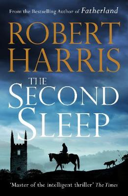 Cover for The Second Sleep A Times best read for autumn 2019 by Robert Harris