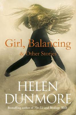 Cover for Girl, Balancing & Other Stories by Helen Dunmore