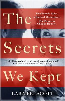 Book Cover for The Secrets We Kept by Lara Prescott