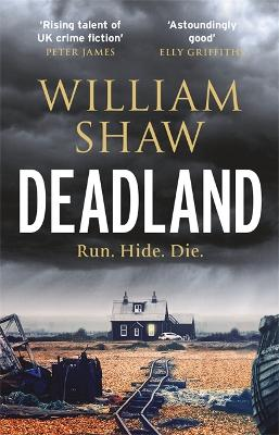 Cover for Deadland by William Shaw
