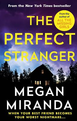 Cover for The Perfect Stranger by Megan Miranda