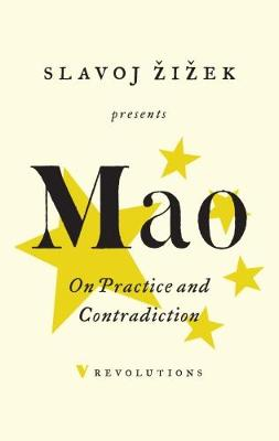 On Practice and Contradiction by Mao Tse-Tung
