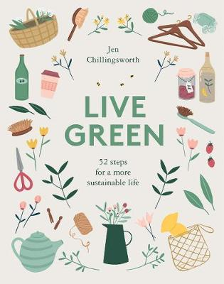 Book Cover for Live Green by Jen Chillingsworth