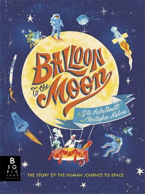Cover for Balloon to the Moon by Gill Arbuthnott