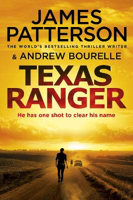 Cover for Texas Ranger by James Patterson