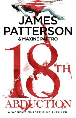 Cover for 18th Abduction (Women's Murder Club 18) by James Patterson