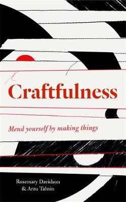 Book Cover for Craftfulness by Rosemary Davidson, Arzu Tahsin