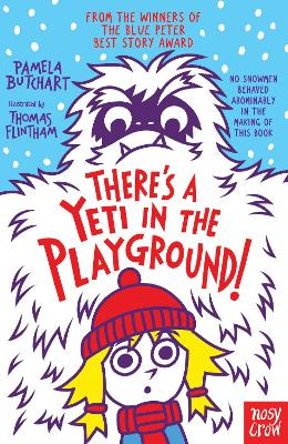 Cover for There's A Yeti In The Playground! by Pamela Butchart
