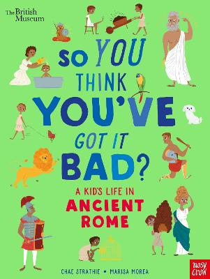 Cover for A Kid's Life in Ancient Rome by Chae Strathie