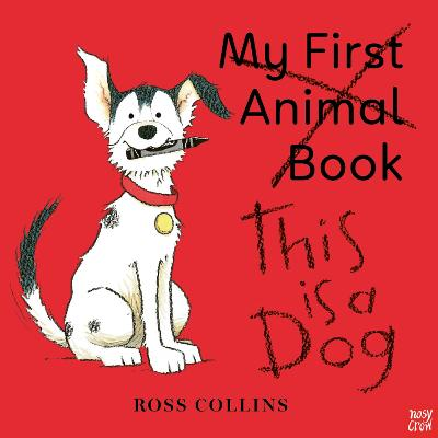 Cover for This is a Dog by Ross Collins