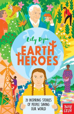 Book Cover for Earth Heroes by Lily Dyu