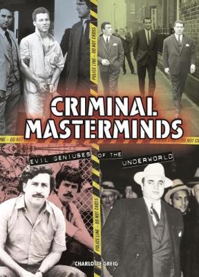 Criminal Masterminds by Charlotte Greig