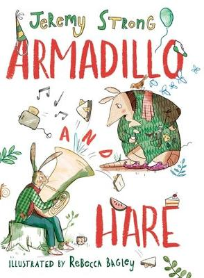 Cover for Armadillo and Hare by Jeremy Strong