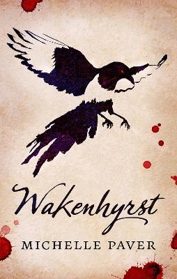 Cover for Wakenhyrst by Michelle Paver