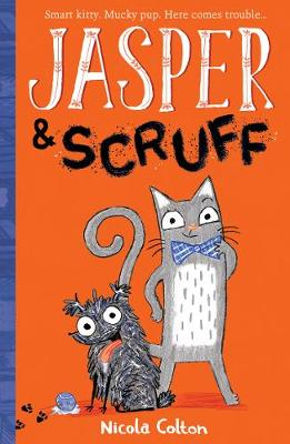 Cover for Jasper and Scruff by Nicola Colton