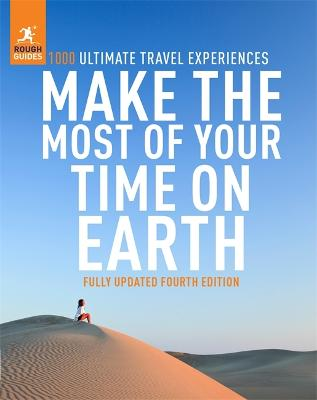 Cover for Rough Guides- Make the Most of Your Time on Earth by Rough Guides