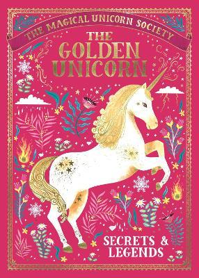 The Golden Unicorn - Secrets and Legends