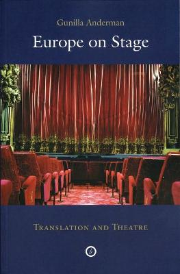 Europe on Stage Translation and Theatre by Professor Gunilla M. Anderman