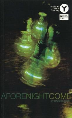 Afore Night Come by David Rudkin