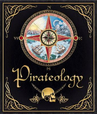 Pirateology by Dugald Steer