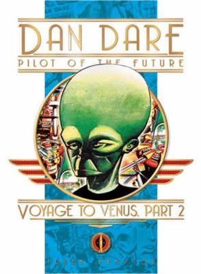 Classic Dan Dare Voyage to Venus by Frank Hampson