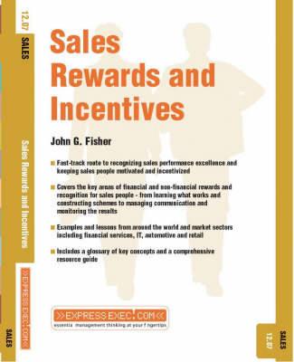 Sales Rewards and Incentives Sales by John G. Fisher