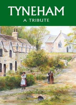 Tyneham A Tribute by Andrew Norman