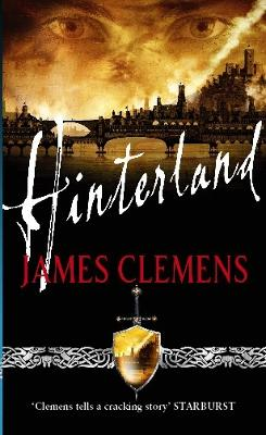 Hinterland The Godslayer Series: Book Two by James Clemens