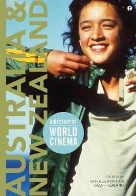 Directory of World Cinema: Australia and New Zealand by Ben Goldsmith