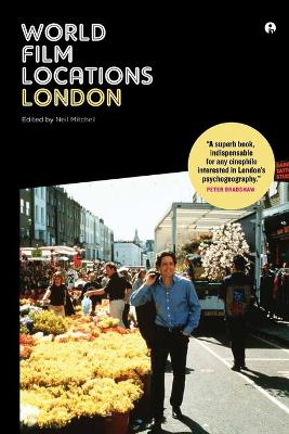 World Film Locations: London by Neil Mitchell