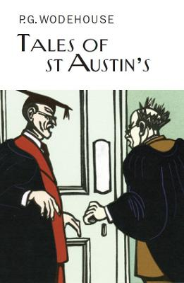 Tales of St Austin's by P. G. Wodehouse