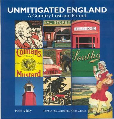 Unmitigated England by Peter Ashley