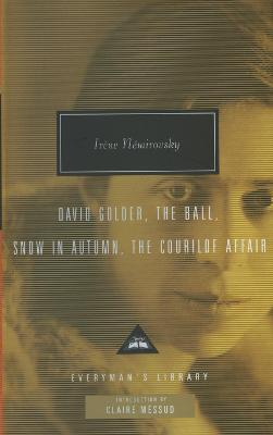 Four Novels by Claire Messud, Irene Nemirovsky