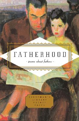 Fatherhood - Poems about Fathers by