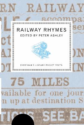 Railway Rhymes by Peter Ashley