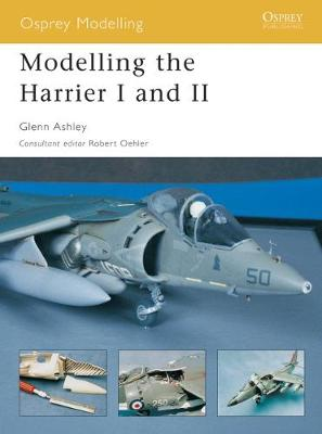 Modelling the Harrier I and II by Glenn Ashley