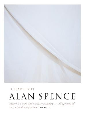 Clear Light by Alan Spence