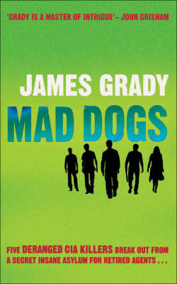 Mad Dogs by James Grady