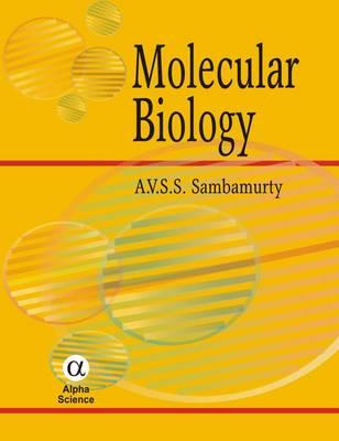 Molecular Biology by S. S. Sambamurty