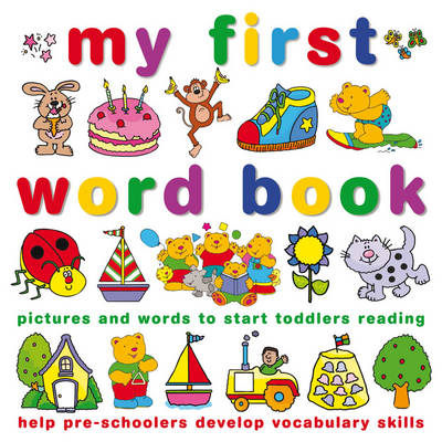 My First Word Book by Joy Wotton