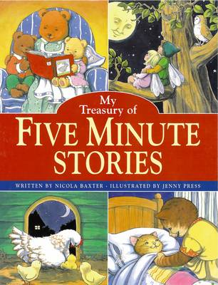 My Wonderful Treasury of 115 Five-minute Stories by Nicola Baxter