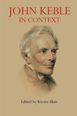 John Keble in Context by Kirstie Blair